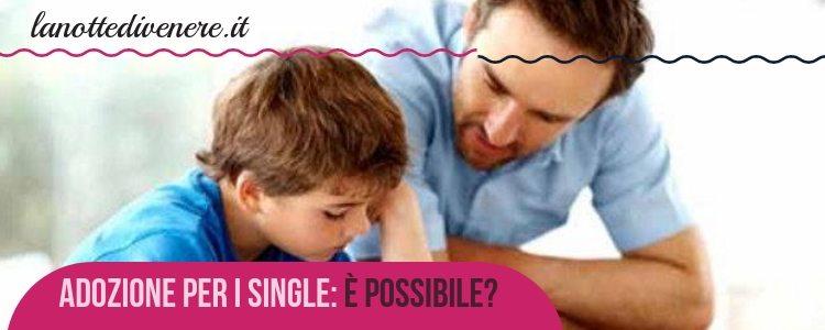 Adozione-per-i-single-è-possibile-