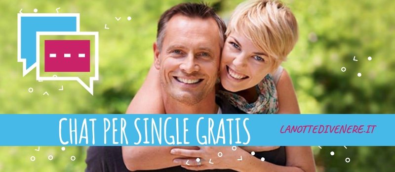 CHAT PER SINGLE GRATIS